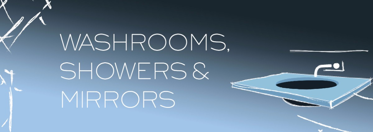 Washrooms, Showers, & Mirrors
